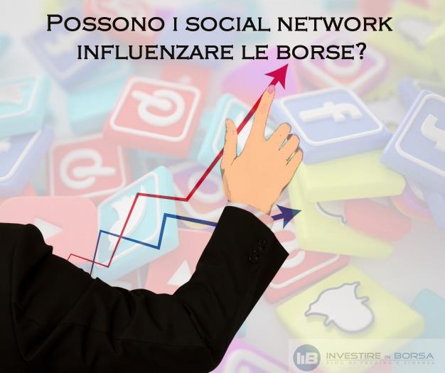 Possono i social network influenzare le borse?