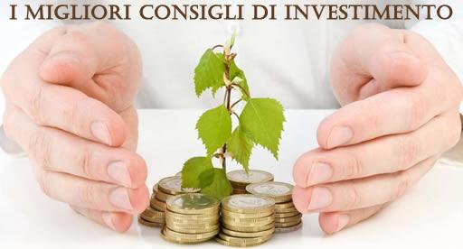 I migliori consigli di investimento